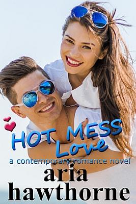 HOT MESS LOVE Cover 267_400 JPG